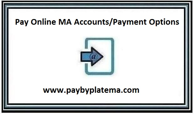 www.paybyplatema.com - Pay Online MA Accounts/Payment Options